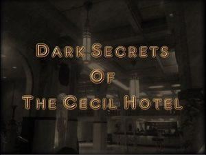 事件 セシル ホテル 呪われたホテル・セシルで起きた未解決事件 (2014年8月16日)